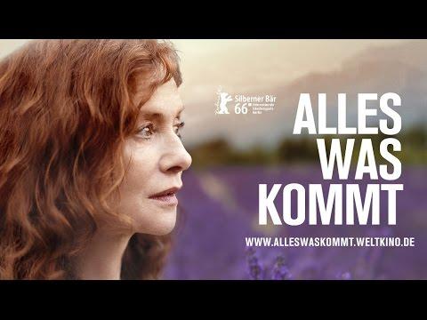 Alles was kommt | Offizieller Trailer Deutsch HD