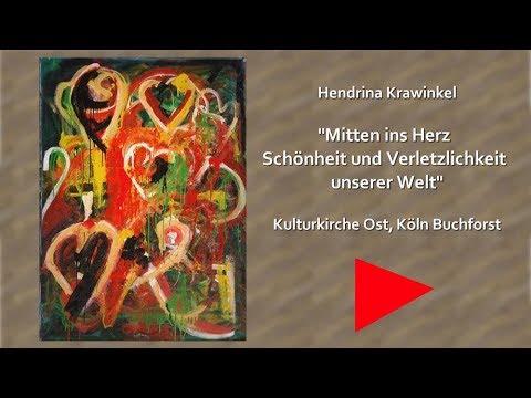 Talking Art - Hendrina Krawinkel - Mitten ins Herz - Kulturkirche Köln Ost